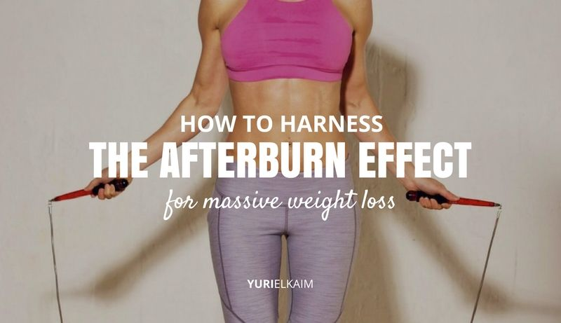 How to Harness the Afterburn Effect for Massive Weight Loss