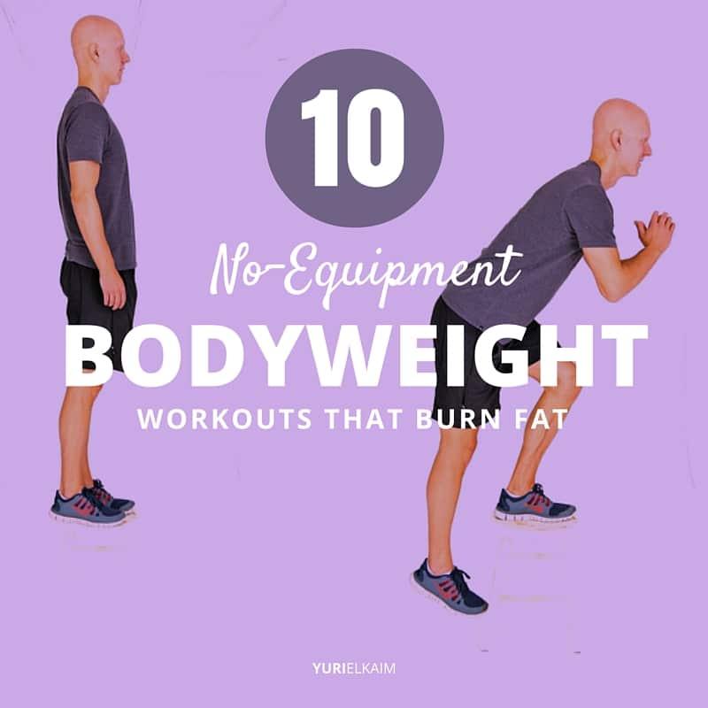 10 No-Equipment Bodyweight Workouts That Burn Fat