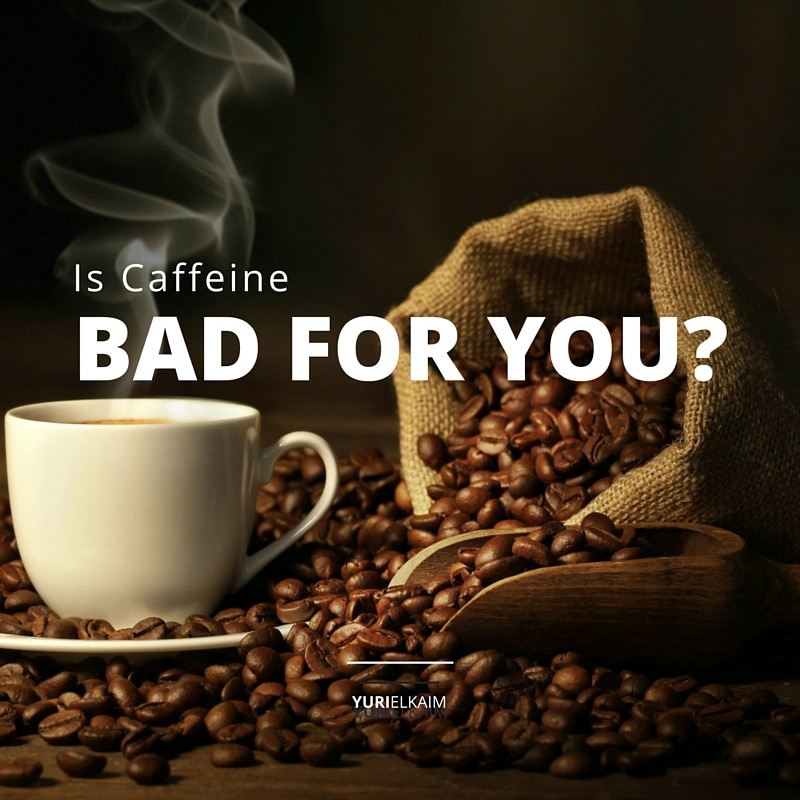 Is Caffeine Bad for You- (Here's the TRUTH)