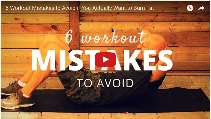 Related Article - 6 Workout Mistakes to Avoid If You Want to Burn Fat