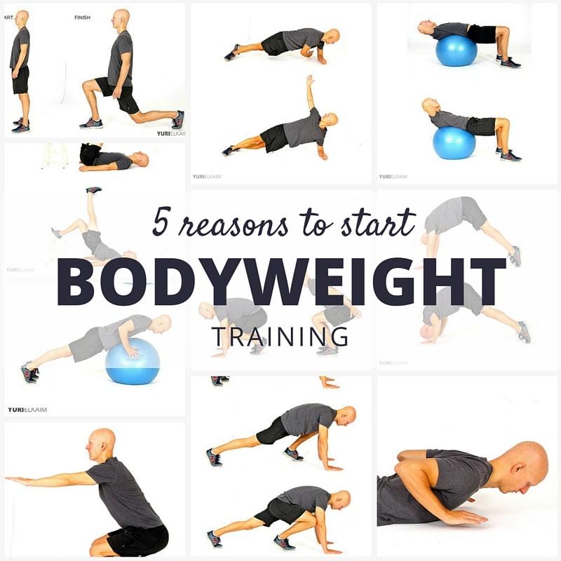 5 Reasons to Start Bodyweight Training Today