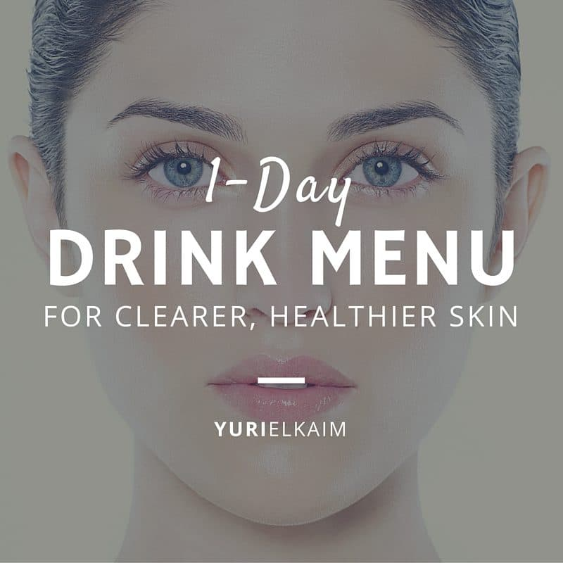 1-Day Drink Menu for Clearer Healthier Skin
