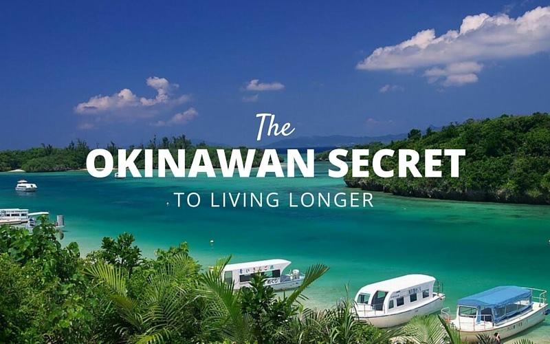 The Okinawan Secret to Living Longer