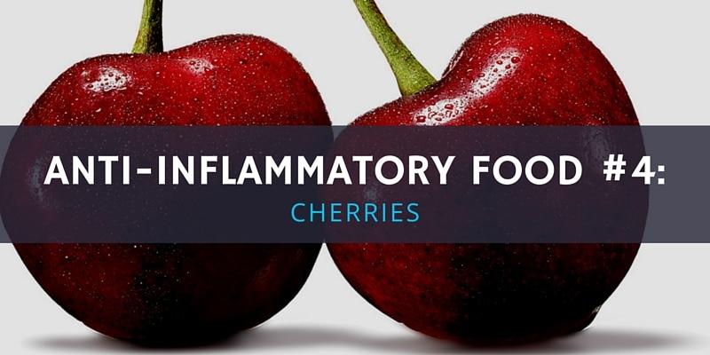 6 Anti-Inflammatory Foods - Cherries