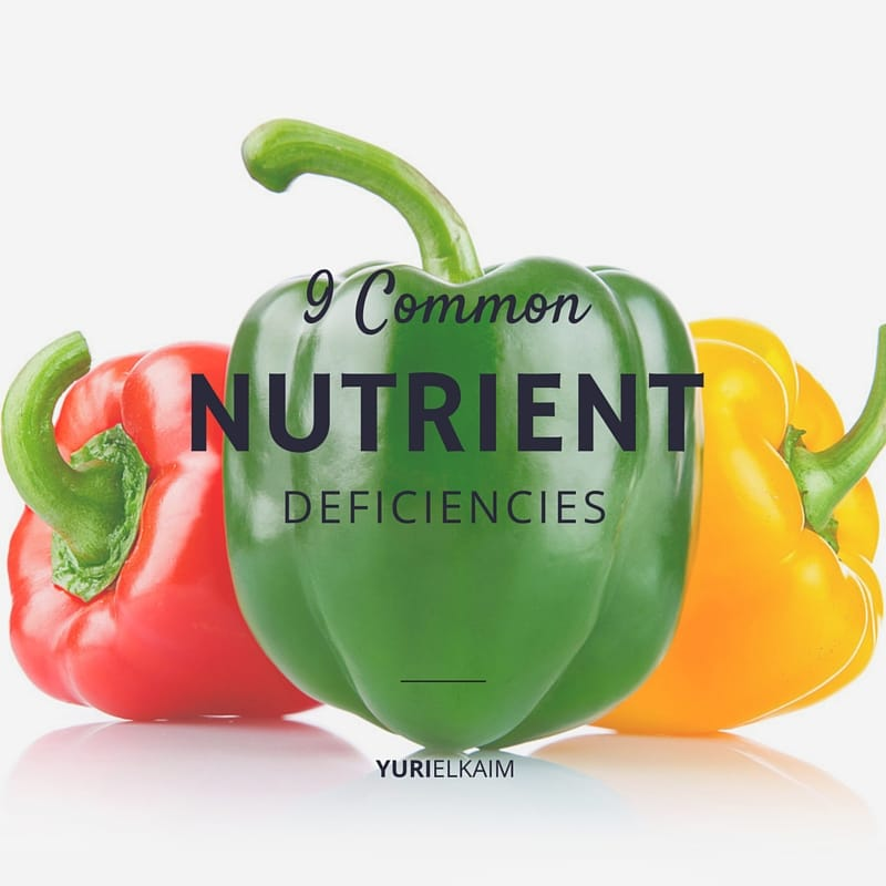 9 Common Nutrient Deficiencies (and How to Fix Them)
