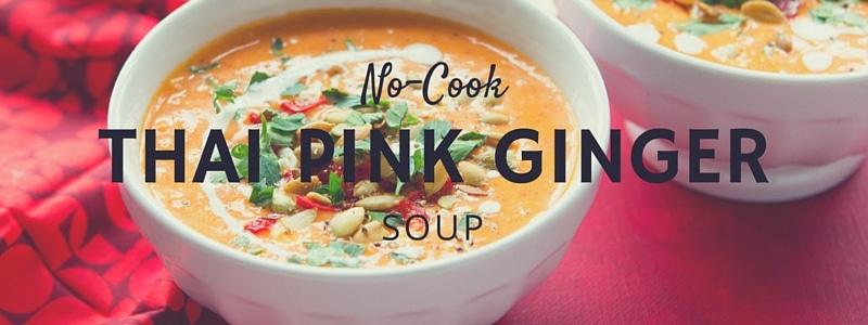 No-Cook Thai Pink Ginger Soup