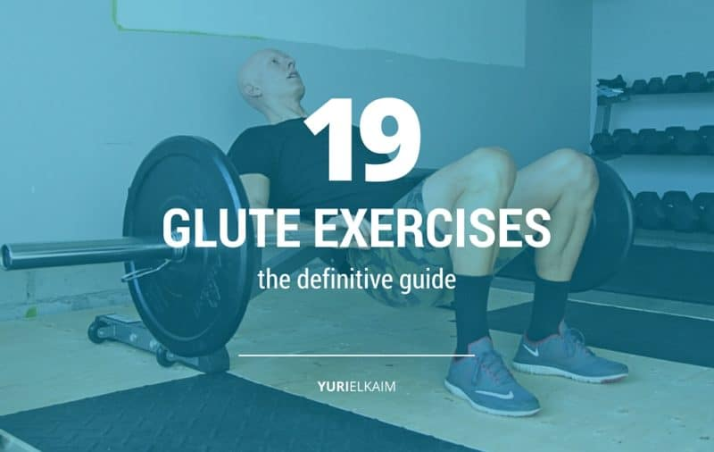 The 19 Best Glute Exercises of All Time