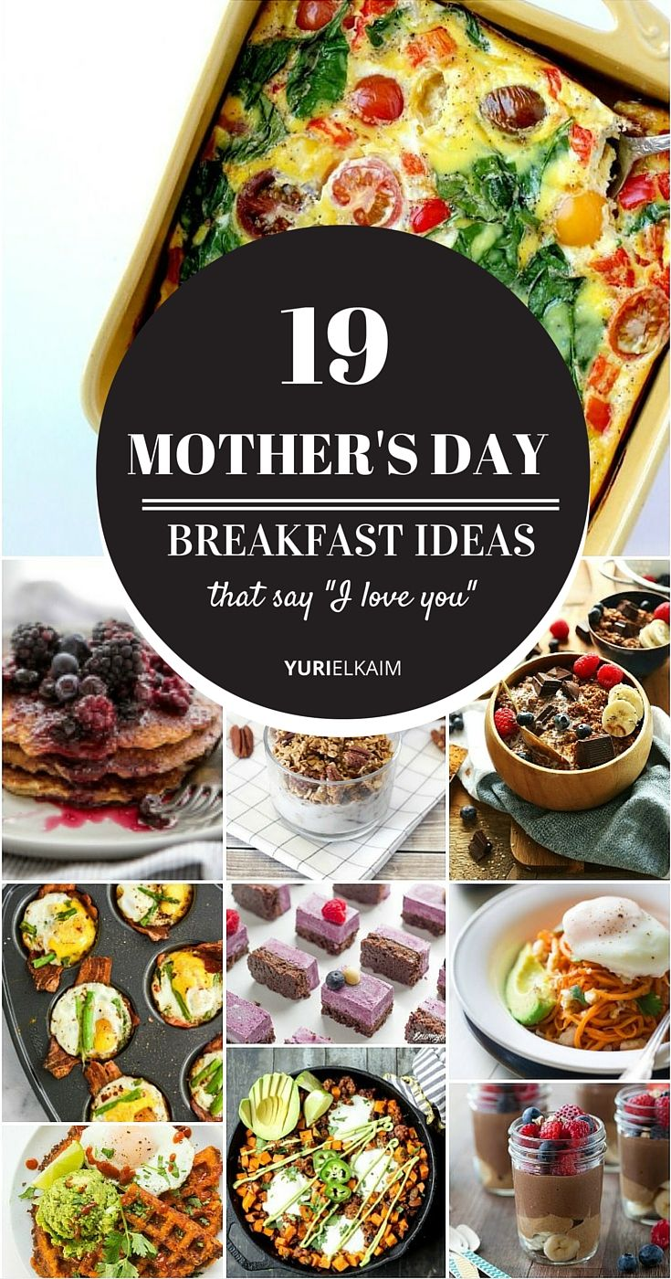 19 Easy Mother's Day Breakfast Ideas That Say I Love You