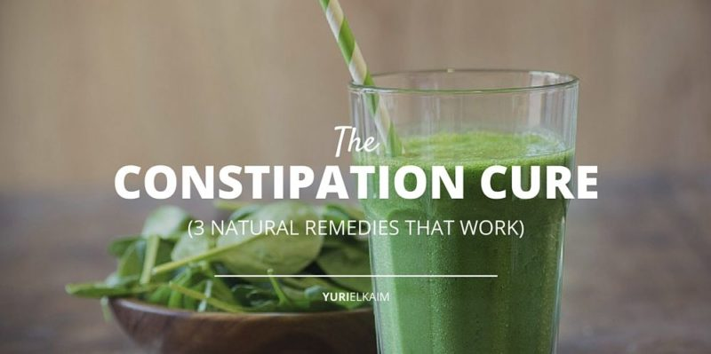 The 3 Best Natural Cures for Constipation