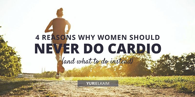 4 Big Reasons Women Should Never Do Steady State Cardio
