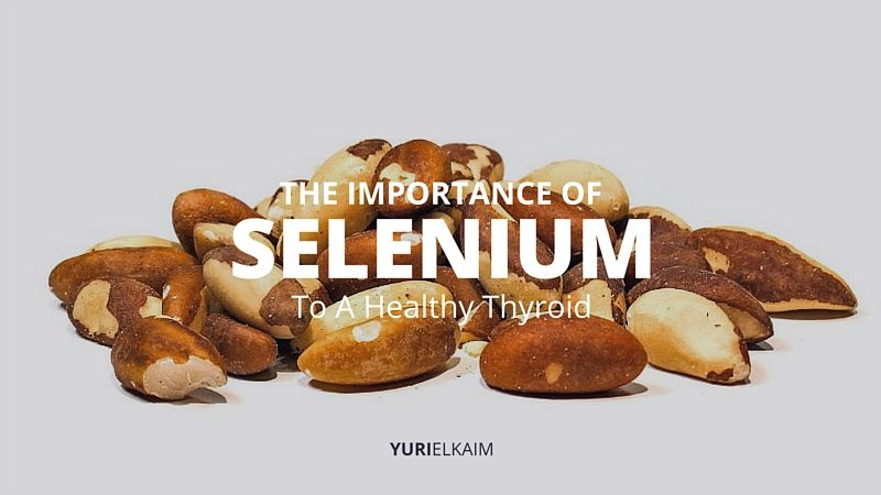 Selenium for Thyroid - The Missing Ingredient You Need to Know