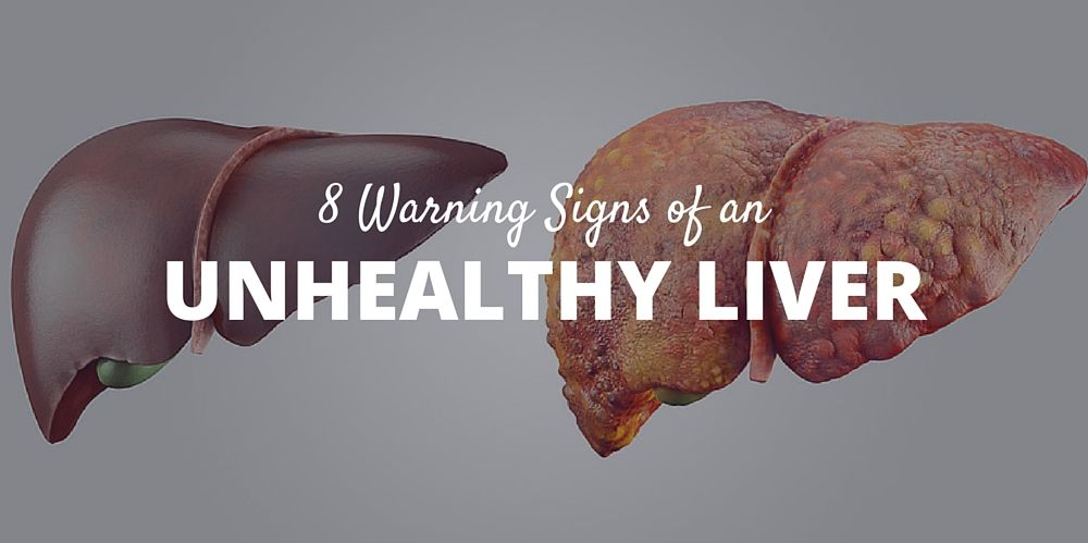 The 8 Warning Signs of an Unhealthy Liver You Need to Pay Attention to