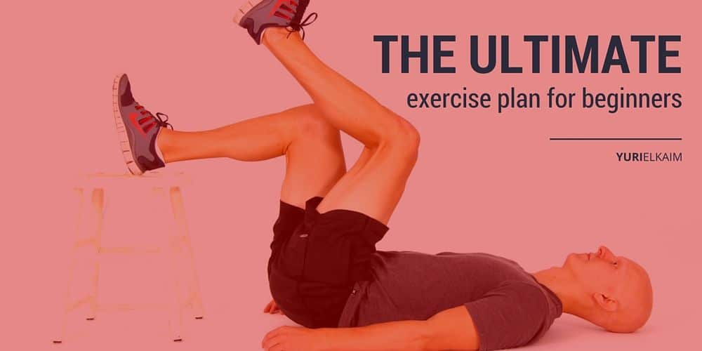 The Ultimate Exercise Plan for Beginners