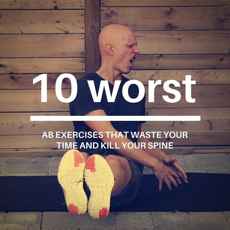 10 Worst Ab Exercises