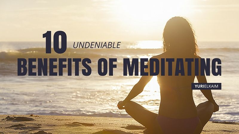 These 10 Benefits of Meditating Are Undeniable
