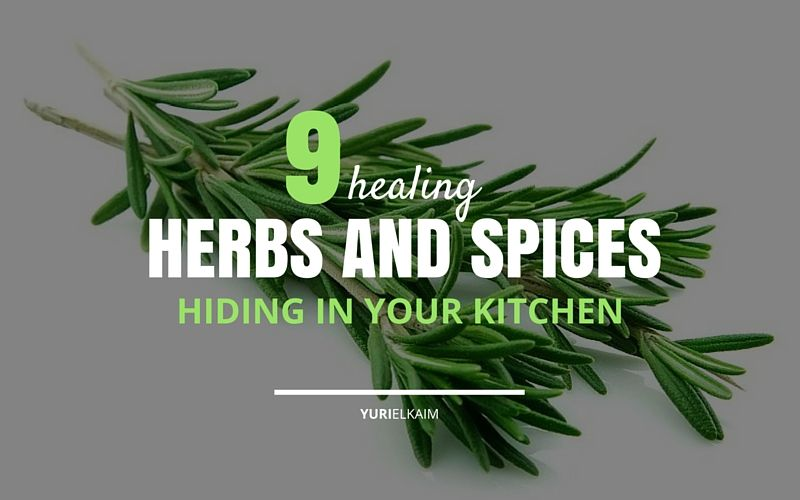 9 Healing Herbs and Spices Hiding in Your Kitchen