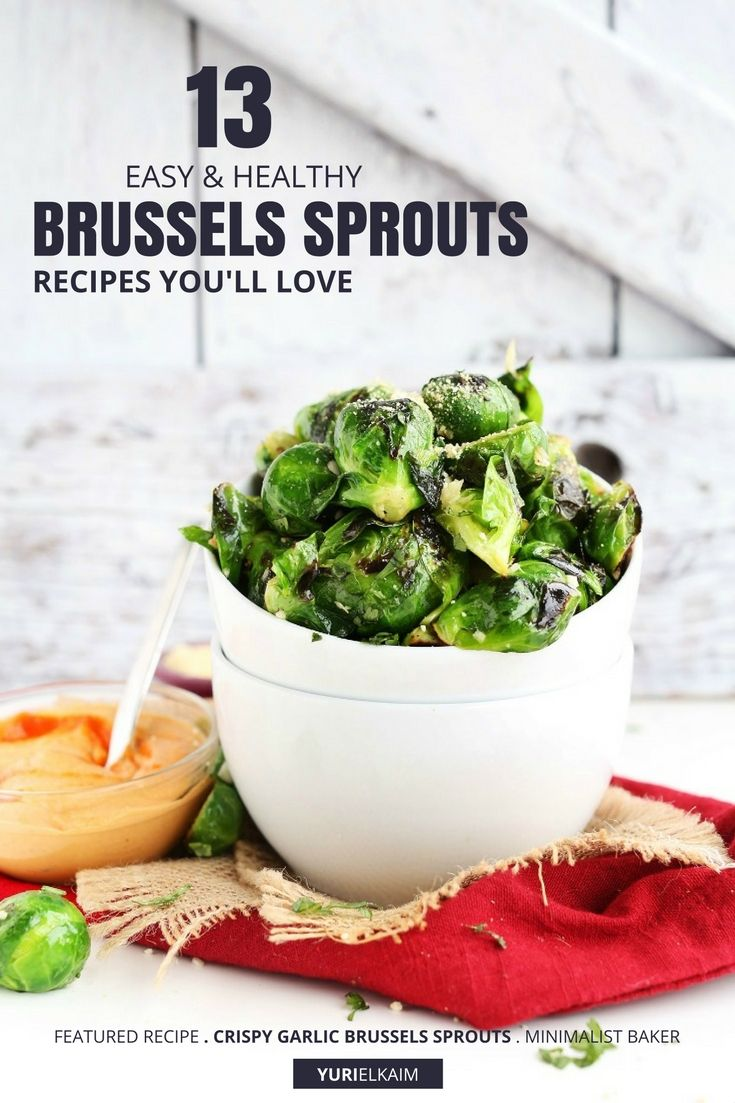 13 Easy, Healthy Recipes for Brussels Sprouts