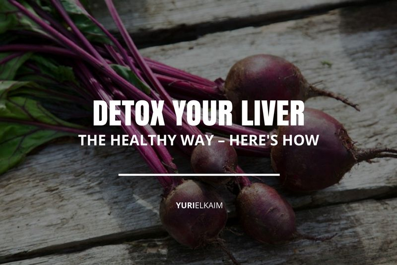 How to Detox Your Liver the Healthy Way