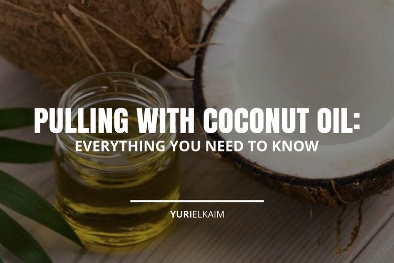 Pulling with Coconut Oil - Everything You Need to Know