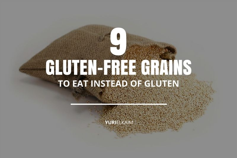 The Complete List of Gluten-Free Grains (9 in Total)