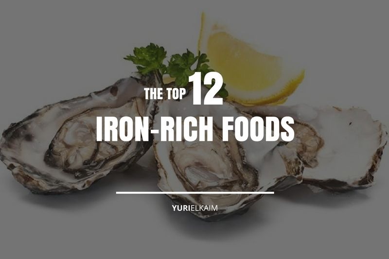 What Are the Most Iron-Rich Foods? (These 12)