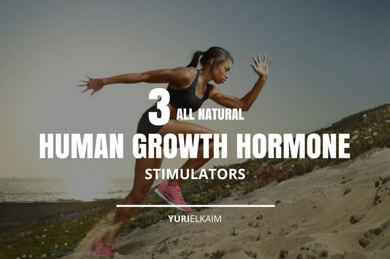 The 3 Best Human Growth Hormone Stimulators (All Natural)