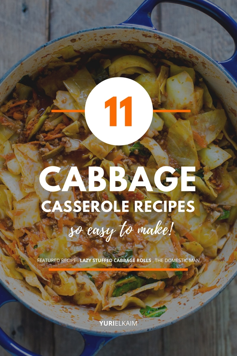 11 Cabbage Casserole Recipes That Are So Easy to Make