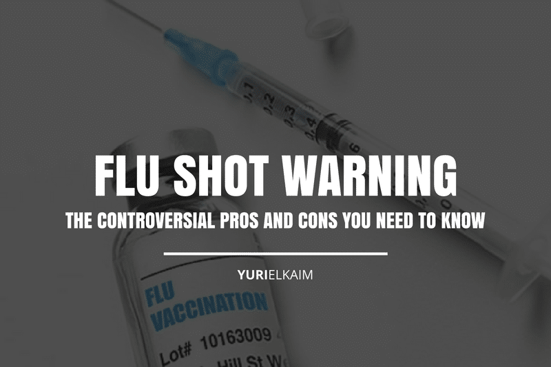 Flu Shot Warning: The Controversial Flu Shot Pros and Cons You Need to Know