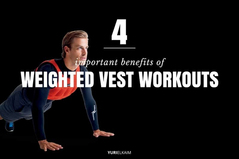 4 important benefits of weighted vest workouts