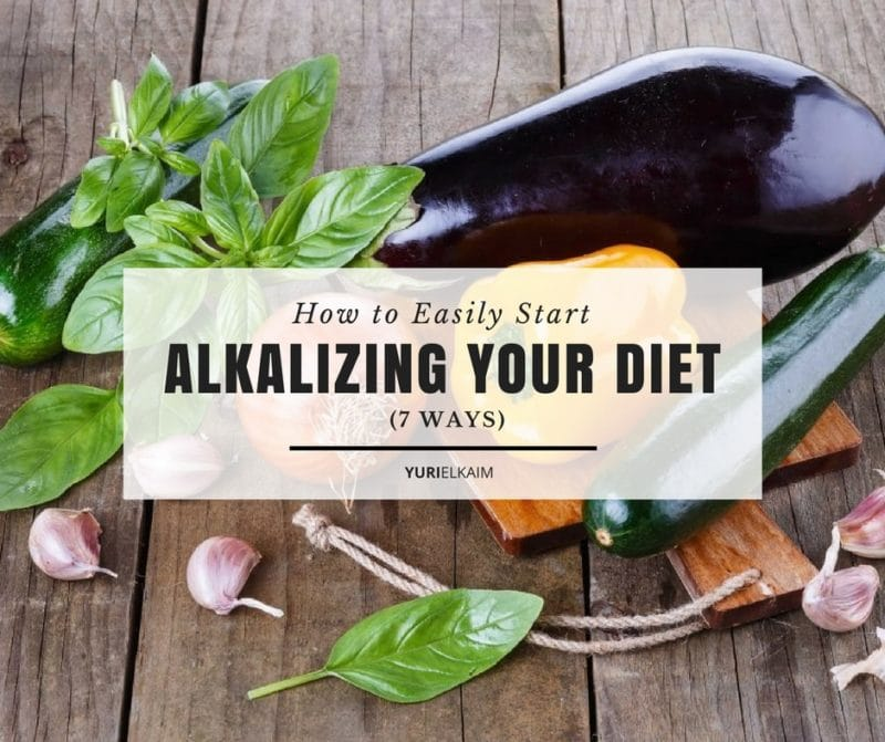 How to Easily Start Alkalizing Your Diet (7 Ways)