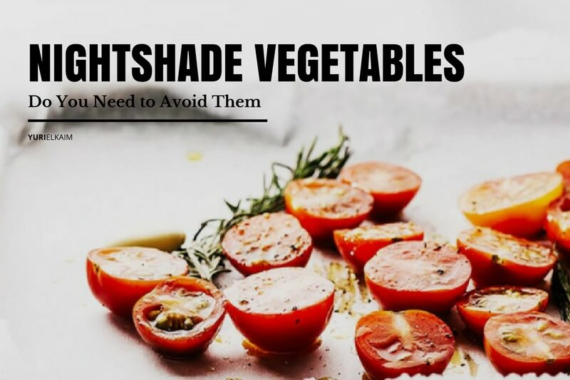 Nightshade Vegetables - Do You Need to Avoid Them