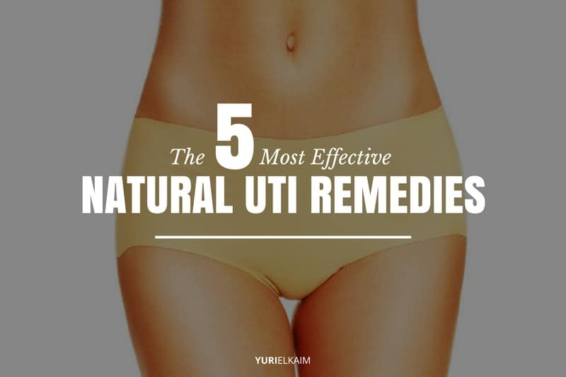 5 of the Most Effective Natural UTI Remedies