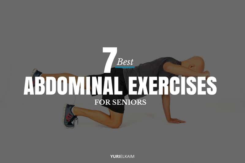 7 Best Abdominal Exercises for Seniors (Do These Anywhere)