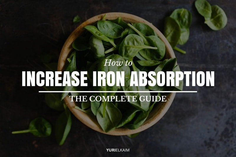 How to Increase Iron Absorption - The Complete Guide