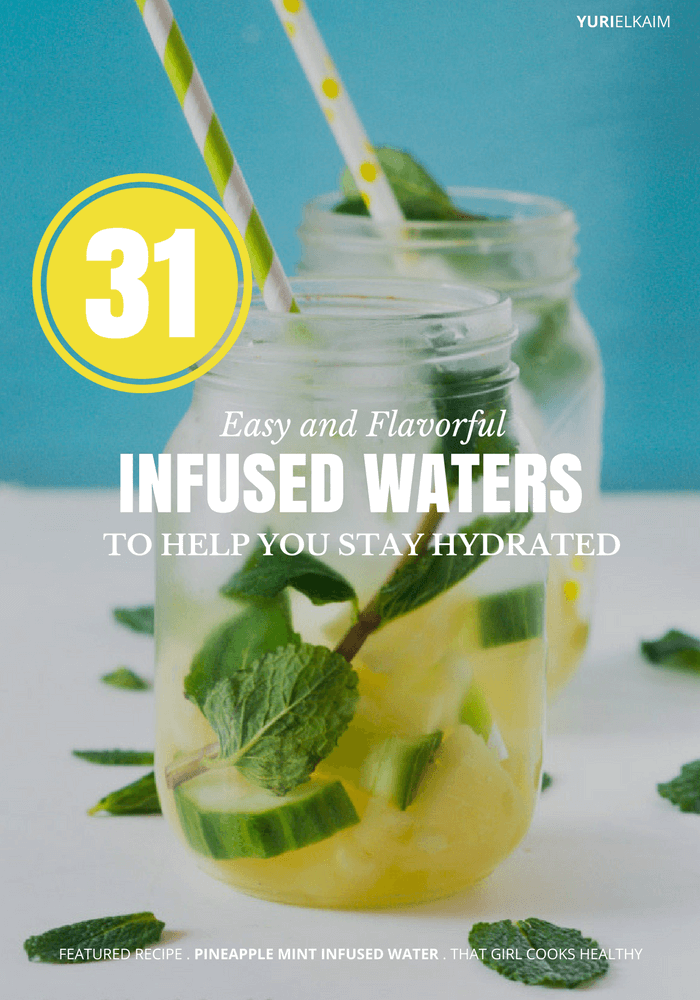31 Easy and Flavorful Infused Waters to Help You Stay Hydrated