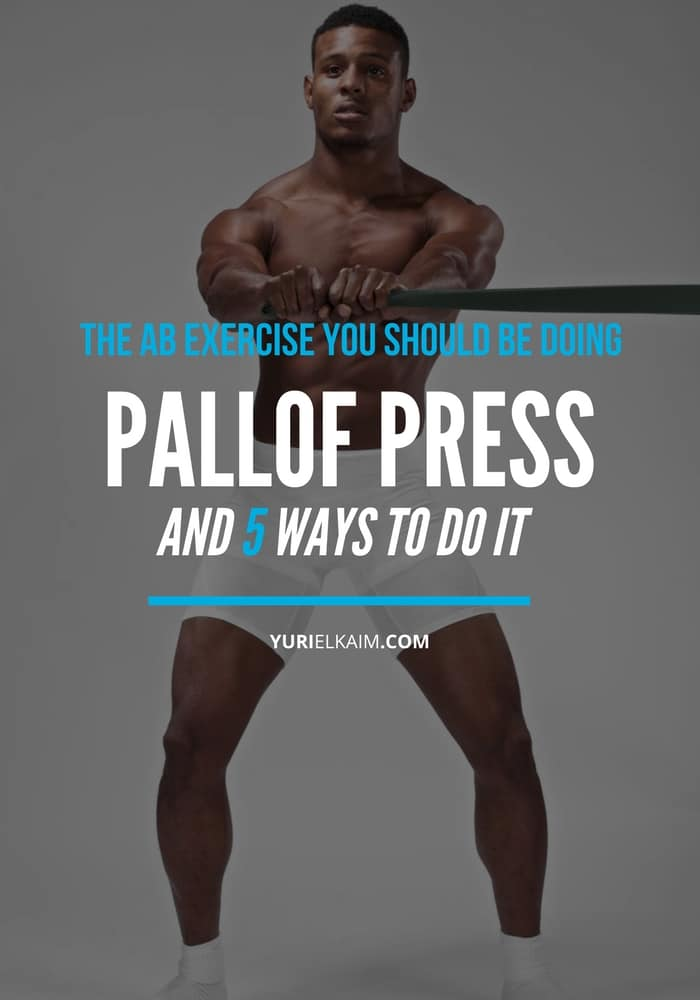 Pallof Press - The Ab Exercise You Absolutely Should Be Doing