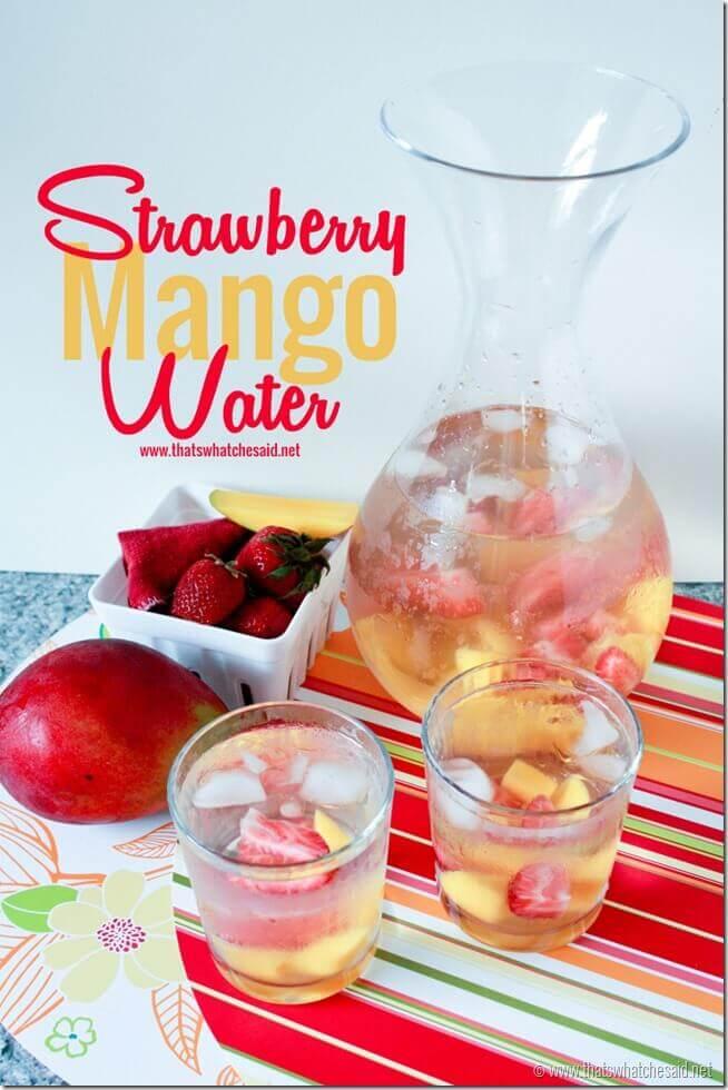 Strawberry Mango Water via Thats What Che Said