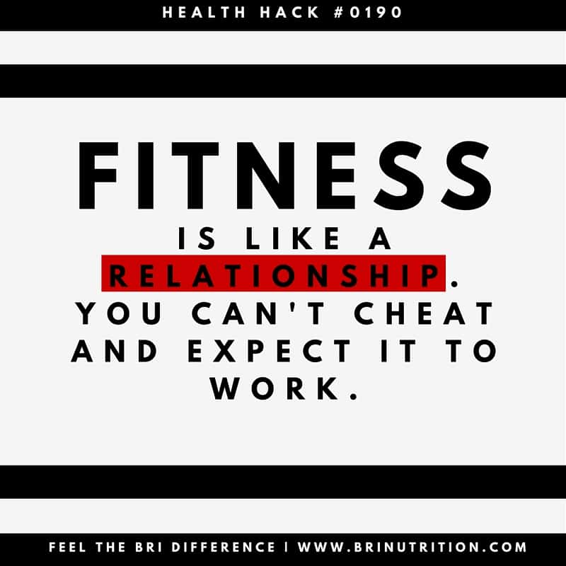 Fitness Quote 4 - Fitness is like a relationship