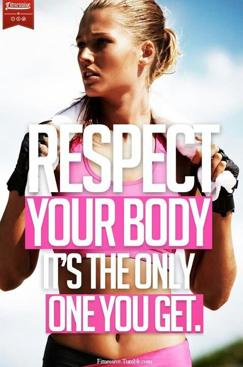 Fitness Quote 6 - Respect Your Body