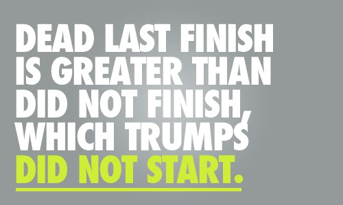 Fitness Quote 7 - Dead last finish